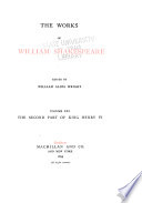 The Works of William Shakespeare  King Henry VI  part 2 Book