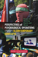 Perspectives of Psychological Operations (PSYOP) in Contemporary Conflicts
