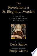 The Revelations of St  Birgitta of Sweden Book PDF
