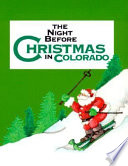 The Night Before Christmas in Colorado Book