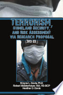 Terrorism Homeland Security And Risk Assessment Via Research Proposal 3rd Ed  Book PDF
