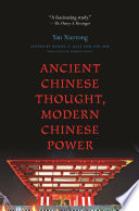 Ancient Chinese Thought  Modern Chinese Power