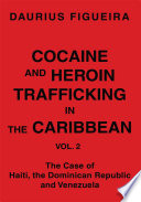 Cocaine and Heroin Trafficking in the Caribbean Book