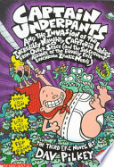 Captain Underpants and the Invasion of the Incredibly Naughty Cafeteria Ladies from Outer Space ...