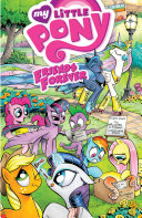 My Little Pony: Friends Forever, Vol. 1