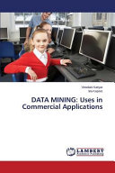 DATA MINING  Uses in Commercial Applications