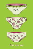 Dot Journal Big Girl Panties Green Book