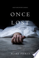 Once Lost  A Riley Paige Mystery   Book 10