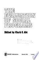 The evaluation of social programs
