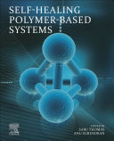 Self Healing Polymer Based Systems