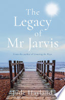 The Legacy of Mr Jarvis