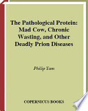 The Pathological Protein Book