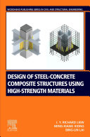 Design of Steel-Concrete Composite Structures Using High-Strength Materials