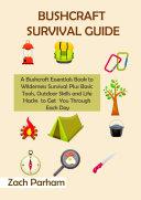 Bushcraft Survival Guide