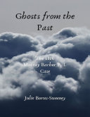 Ghosts from the Past  The 18th Murray Barber P I Case
