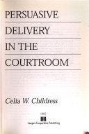 Persuasive Delivery in the Courtroom