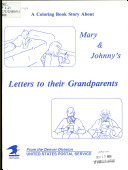 A Coloring Book Story about Mary   Johnny s Letters to Their Grandparents