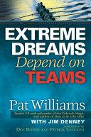 Extreme Dreams Depend on Teams [Pdf/ePub] eBook