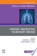 Chronic Obstructive Pulmonary Disease  An Issue of Clinics in Chest Medicine E Book