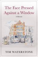 The Face Pressed Against a Window [Pdf/ePub] eBook
