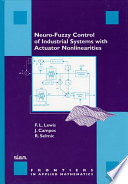 Neuro Fuzzy Control Of Industrial Systems With Actuator Nonlinearities Book PDF