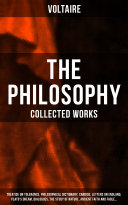 Pdf The Philosophy of Voltaire - Collected Works: Treatise On Tolerance, Philosophical Dictionary, Candide, Letters on England, Plato's Dream, Dialogues, The Study of Nature, Ancient Faith and Fable… Telecharger