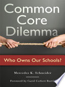 Common Core Dilemma—Who Owns Our Schools?
