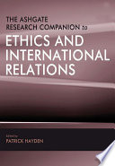 The Ashgate Research Companion To Ethics And International Relations