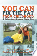 You Can Fix The Fat From Childhood   Other Heart Disease Risks  Too