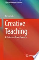 Creative teaching : an evidence-based approach