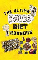 The Ultimate Paleo Diet Cookbook Book