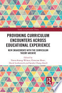 Provoking Curriculum Encounters Across Educational Experience