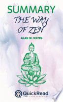 The Way of Zen by AlanWatts (Summary)