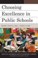 Choosing Excellence in Public Schools