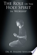 The Role Of The Holy Spirit In Worship