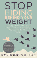 Stop Hiding Behind Your Weight