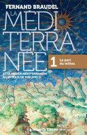 La Méditerranée et le monde méditerranéen à l'époque de Philippe II -