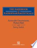 The Handbook of Radiopharmaceuticals