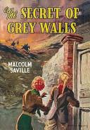 The Secret of Grey Walls