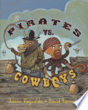 Pirates vs. Cowboys Aaron Reynolds Cover