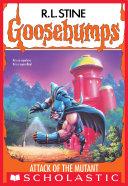 Attack of the Mutant (Goosebumps #25) Pdf/ePub eBook