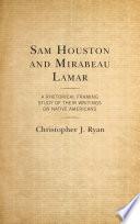 Sam Houston and Mirabeau Lamar Book