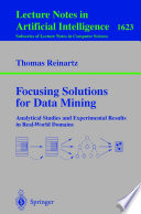 Focusing Solutions for Data Mining