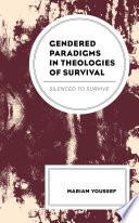 Gendered Paradigms In Theologies Of Survival