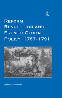 Pdf Reform, Revolution and French Global Policy, 1787-1791 Telecharger