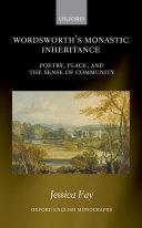 Wordsworth s Monastic Inheritance