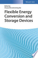 Flexible Energy Conversion And Storage Devices Book PDF
