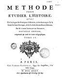 Méthode pour étudier l'histoire, par Lenglet-Dufresnoy