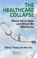 The Healthcare Collapse