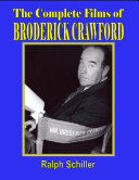 Pdf The Complete Films of Broderick Crawford Telecharger